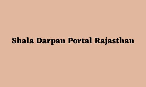 Shala Darpan Portal Rajasthan