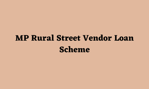 Rural Street Vendor Loan Scheme