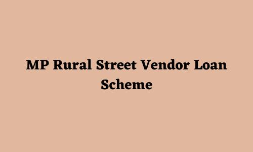 Rural Street Vendor Loan Scheme