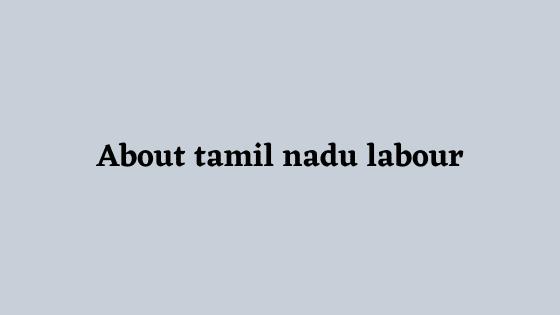 tamil nadu labour registration