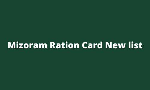 Mizoram Ration Card New list