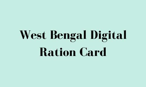 West Bengal Digital Ration Card