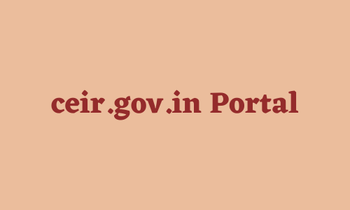 ceir.gov.in Portal