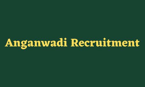 anganwadi bharti 2021